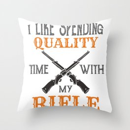 Patriotic Gun Lover I Like Spending Time With My Rifle Gift Throw Pillow
