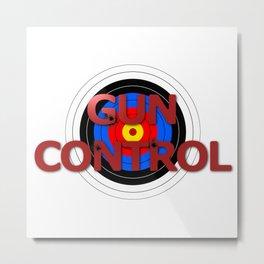 Target Gun Control Metal Print