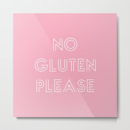 no gluten Metal Print