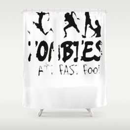 Zombies Hate Fast Food Halloween T-shirt Tee Shirt TShirt Shower Curtain