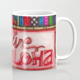 Live Aloha Coffee Mug