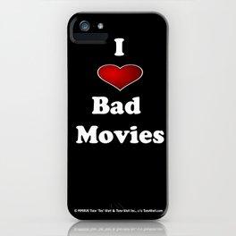 I (Love/Heart) Bad Movies print by Tex Watt iPhone Case