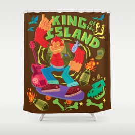King of the Island Shower Curtain