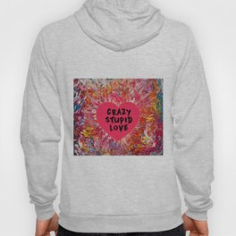 Crazy Stupid Love Hoody