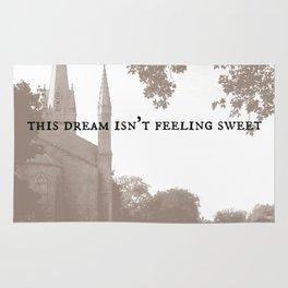 This Dream Isn't Feeling Sweet Rug