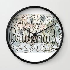 Will you be my bridesmaid? (Bouquet background) Wall Clock