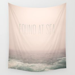 Found At Sea Wall Tapestry