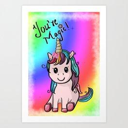 You're Magic Art Print