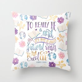 TO REALLY BE A NERD Throw Pillow