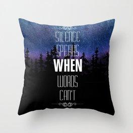 silence speaks Throw Pillow