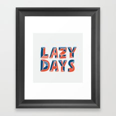LAZY DAYS Framed Art Print