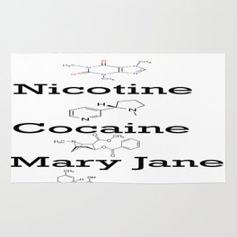 Caffeine, Nicotine, Cocaine, Mary Jane Rug