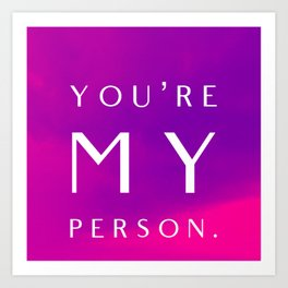 Aloha. You're My Person Art Print