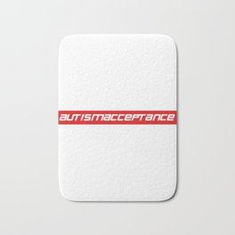 Makes a great gift Tee Acceptance Design Autism Acceptance Bath Mat