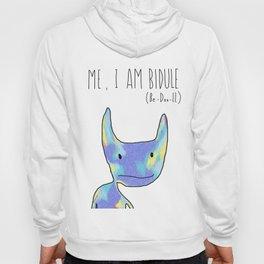 Me, I Am Bidule - I Hoody