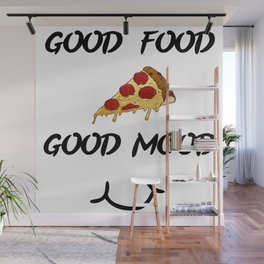 Good food PIZZA Wall Mural