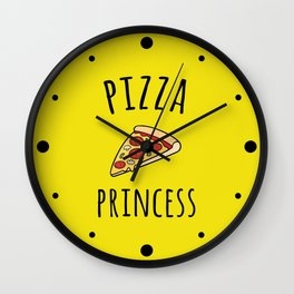 Pizza Princess Funny Quote Wall Clock