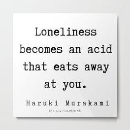 99 |  Haruki Murakami Quotes | 190811 Metal Print