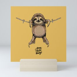Hang in There Baby Sloth Mini Art Print