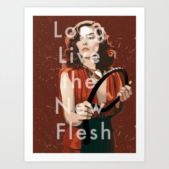 Long Live the New Flesh 1 Art Print