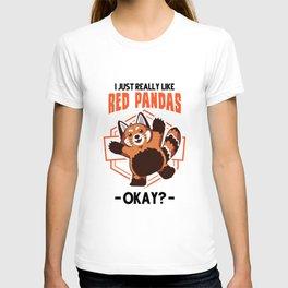 I just really like Red Pandas Red Panda Gift T-shirt