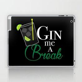 Gin Me A Break Laptop & iPad Skin