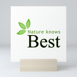 Nature knows best- Mother earth day Mini Art Print