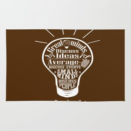 Great minds & small minds discuss ideas Inspirational Motivational Quote Design Rug