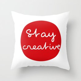 Stay creative - Red Dot Works Throw Pillow