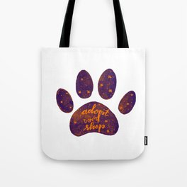 Adopt don't shop galaxy paw - purple and orange Tote Bag