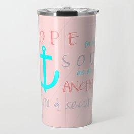 Hope for the Soul (striped) Travel Mug