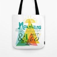 the mountains are calling Tote Bags featuring The Mountains are Calling by hello niccoco design by nicole duquette