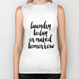 Funny Laundry Today Or Naked Tomorrow Laundry Funny Quote Funny Wall Art Bathroom Decor Shower Quote Biker Tank