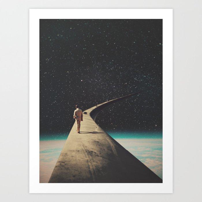 We Chose This Road My Dear Art Print