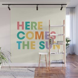 Here comes the sun Wall Mural