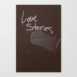 LOVE STORIES! Canvas Print