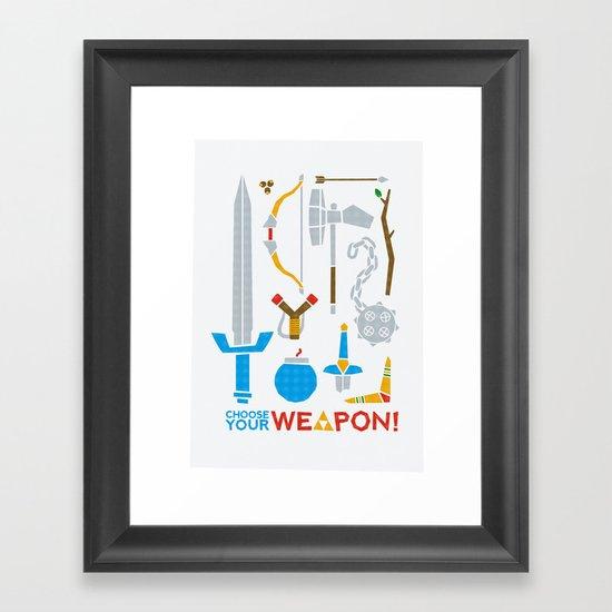 Choose Your Weapon Framed Art Print