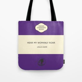 Hear my womanly roar- the book Tote Bag
