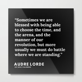37  | 200302 | Audre Lorde Quotes Metal Print