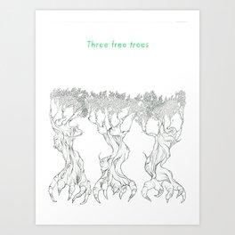 Three Free Trees Art Print