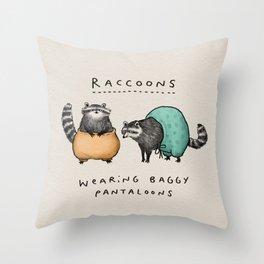 Raccoons Wearing Baggy Pantaloons Throw Pillow