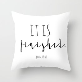 It is finished John 19:30 Easter Good Friday Bible Verse Throw Pillow