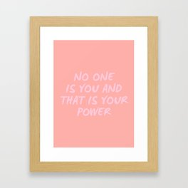 that is your power Framed Art Print
