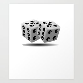 Poker Dice They See Me Rollin Art Print