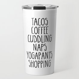 Tacos & Coffee Funny Quote Travel Mug