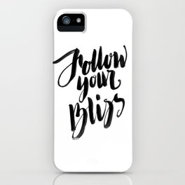 Follow Your Bliss - White iPhone Case
