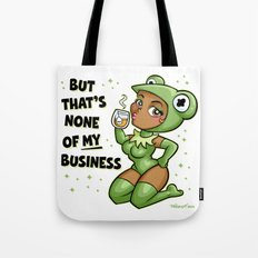 #butthatsnoneofMYbusiness Tote Bag