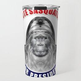 Sasquatch For President Travel Mug