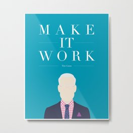 Make it Work  Metal Print