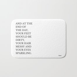 At The End of The Day Bath Mat